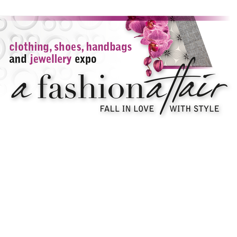 a fashion affair - Fall in love with Style. Clothing, shoes, handbags and jewellery expo.